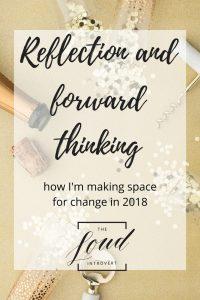 Reflection and forward thinking
